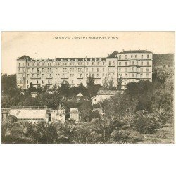 carte postale ancienne 06 CANNES. Hôtel Mont-Fleury