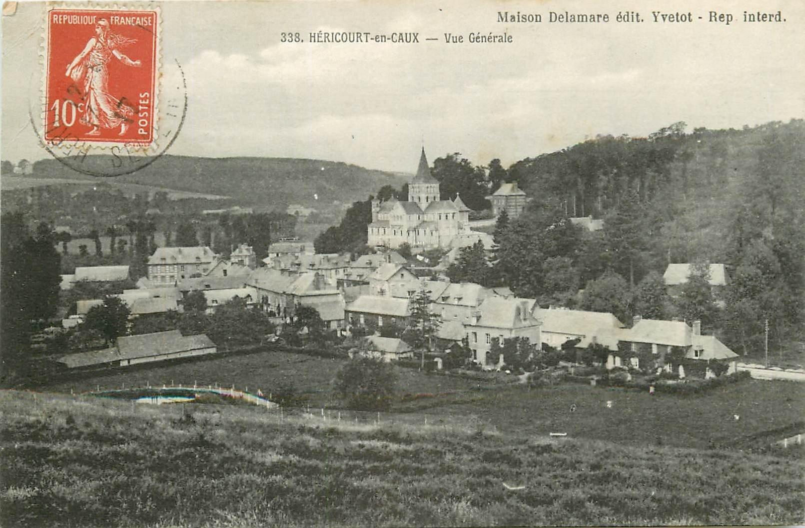 76 HERICOURT-EN-CAUX. Le Village 1917