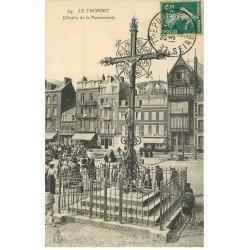 carte postale ancienne 76 LE TREPORT. Calvaire de la Poissonnerie 1910