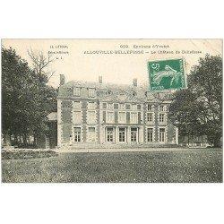 carte postale ancienne 76 ALLOUVILLE-BELLEFOSSE. Le Château 1909