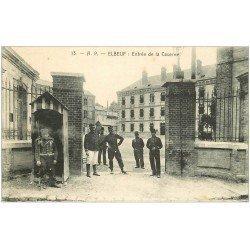 carte postale ancienne 76 ELBEUF. Entrée de la Caserne 1916 Militaires