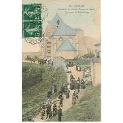 carte postale ancienne 76 FECAMP. Pélerinage Chapelle de Notre-Dame du Salut 1908