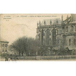 carte postale ancienne 76 FECAMP. Abside Eglise ancienne Abbaye transport de tonneaux