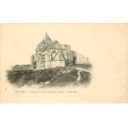 carte postale ancienne 76 FECAMP. Chapelle Notre-Dame du Salut vers 1900
