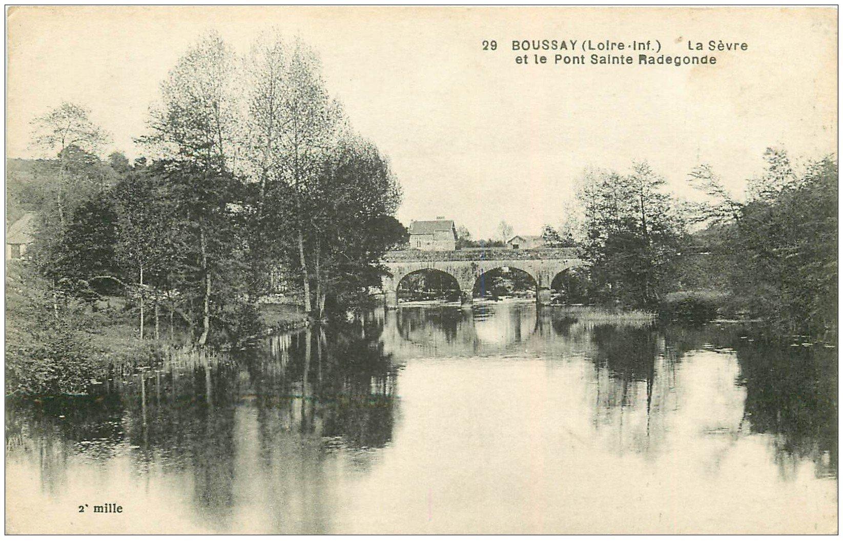 carte postale ancienne 44 BOUSSAY. Pont Sainte-Radegonde vers 1920