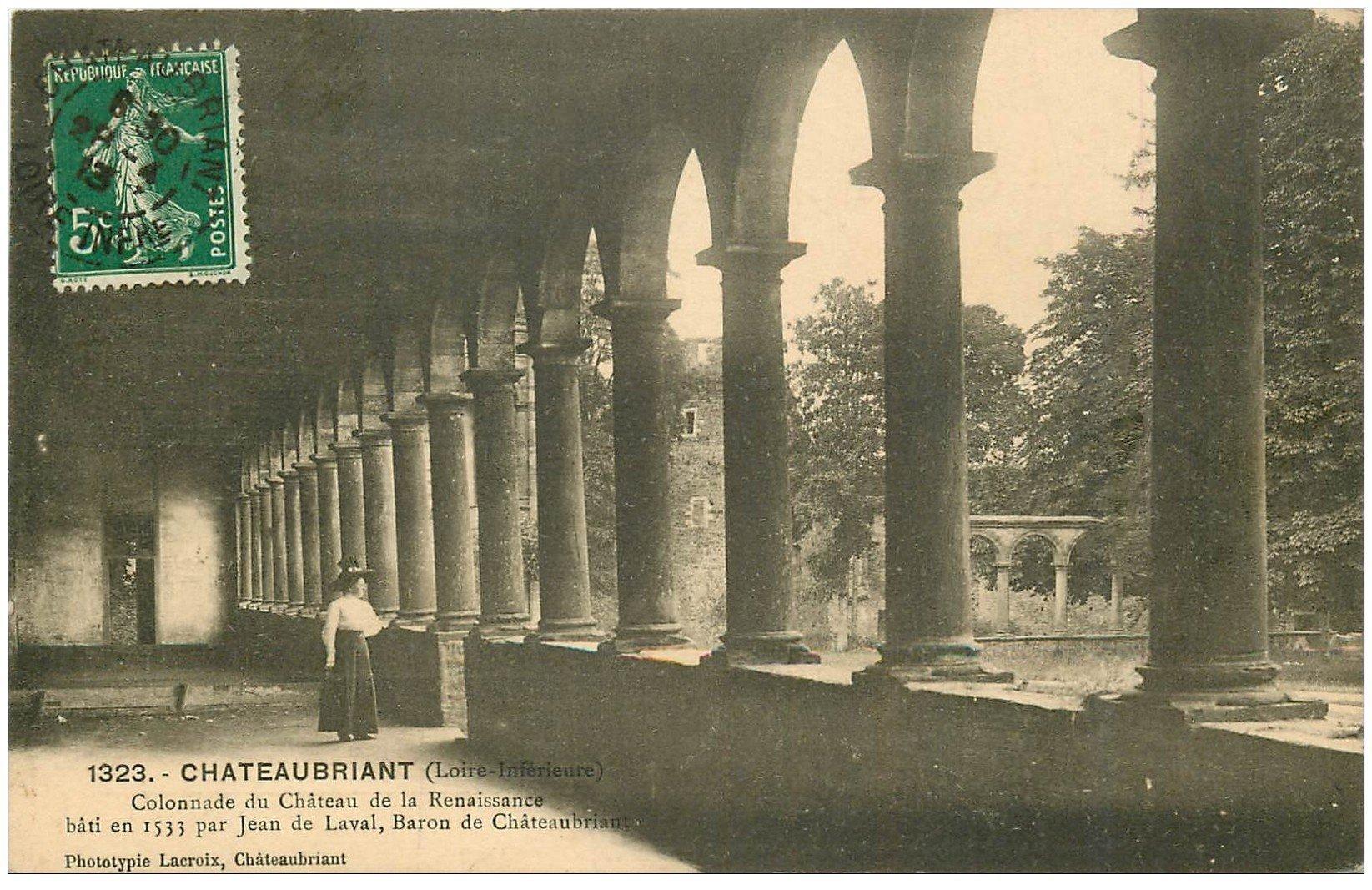 carte postale ancienne 44 CHATEAUBRIANT. Colonnade du Château 1913