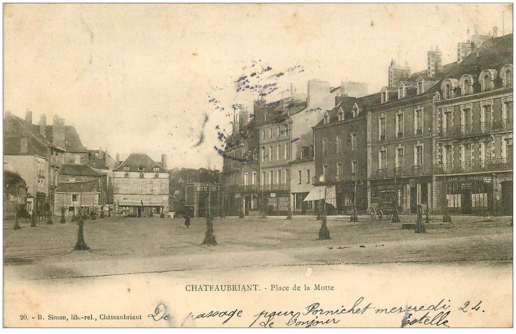 carte postale ancienne 44 CHATEAUBRIANT. Place de la Motte 1904