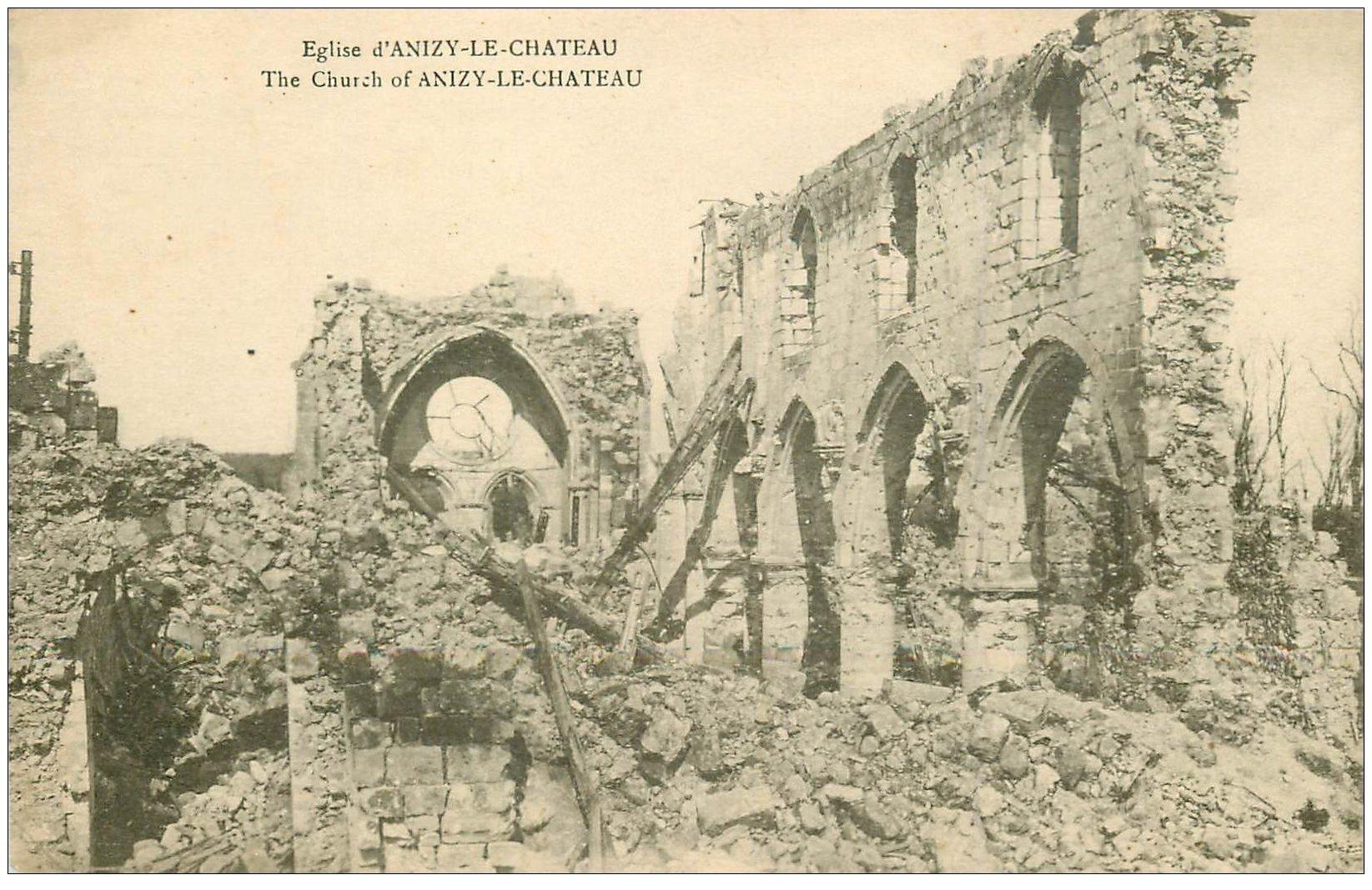 carte postale ancienne 02 ANIZY-LE-CHATEAU. Eglise détruite. Guerre 1914-18