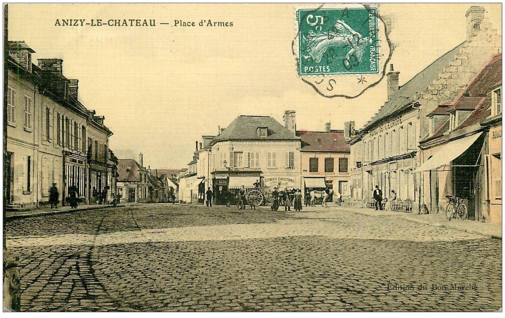 carte postale ancienne 02 ANIZY-LE-CHATEAU. Place d'Armes 1909. Hôtel Europe. Carte toilée