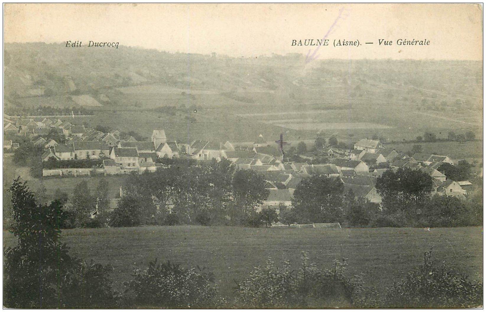 carte postale ancienne 02 BAULNE. Vue générale du Village 1916