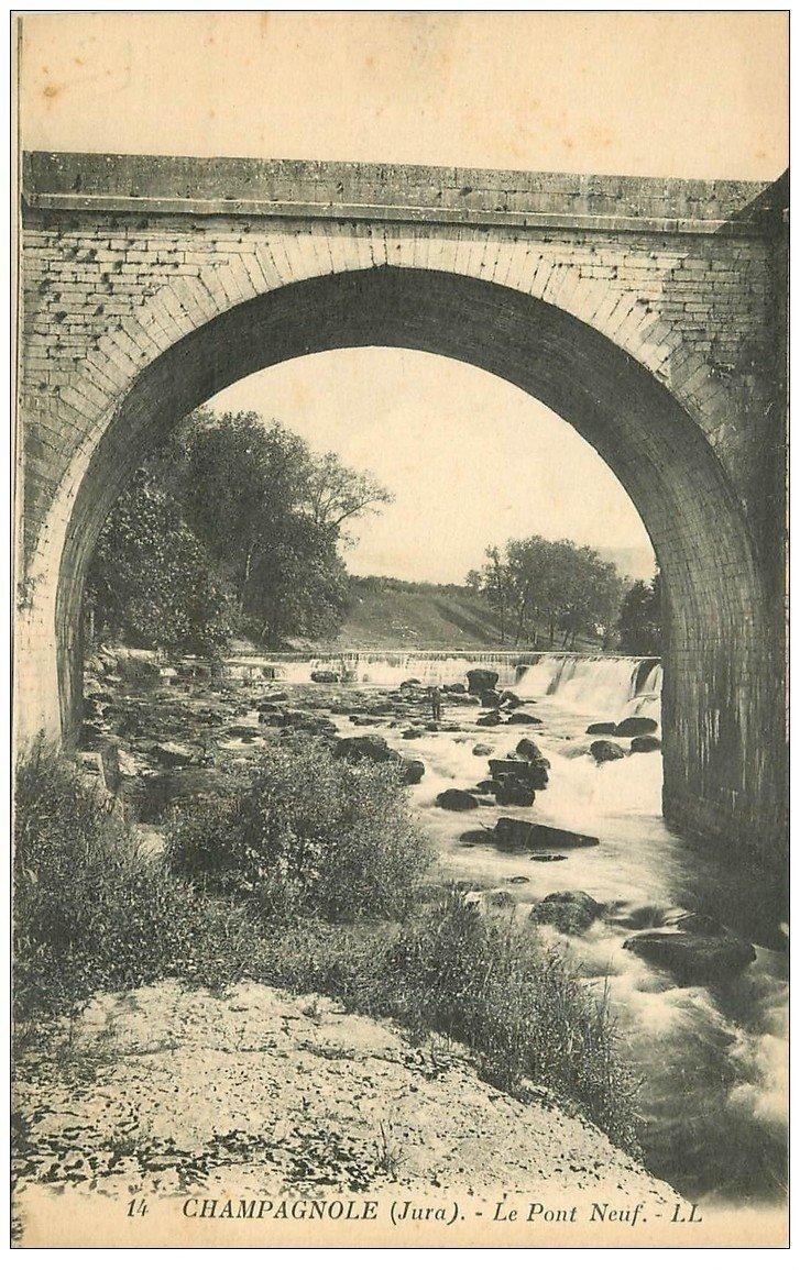 carte postale ancienne 39 CHAMPAGNOLE. Pont Neuf
