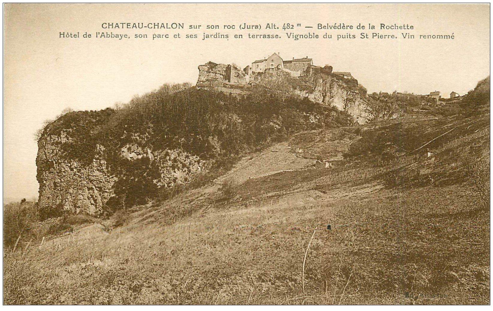 carte postale ancienne 39 CHATEAU-CHALON. Sur son Roc Belvédère de la Rochette