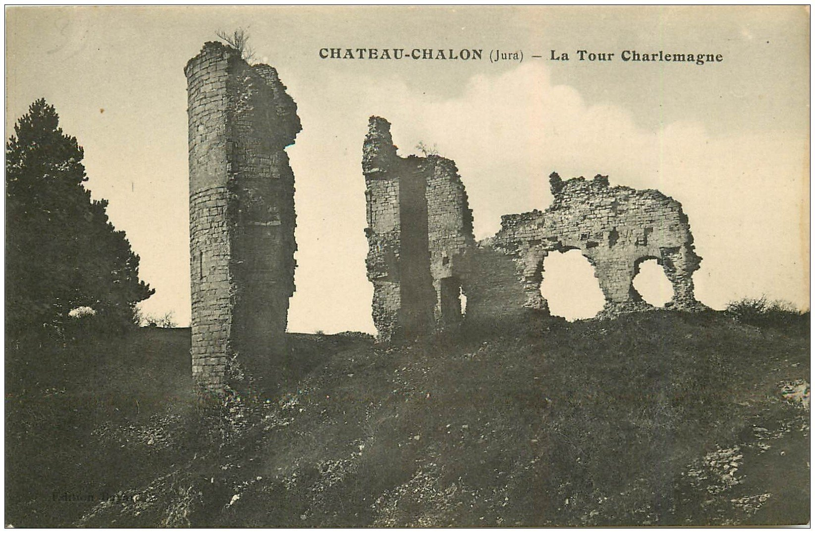 carte postale ancienne 39 CHATEAU-CHALON. Tour Charlemagne 1929