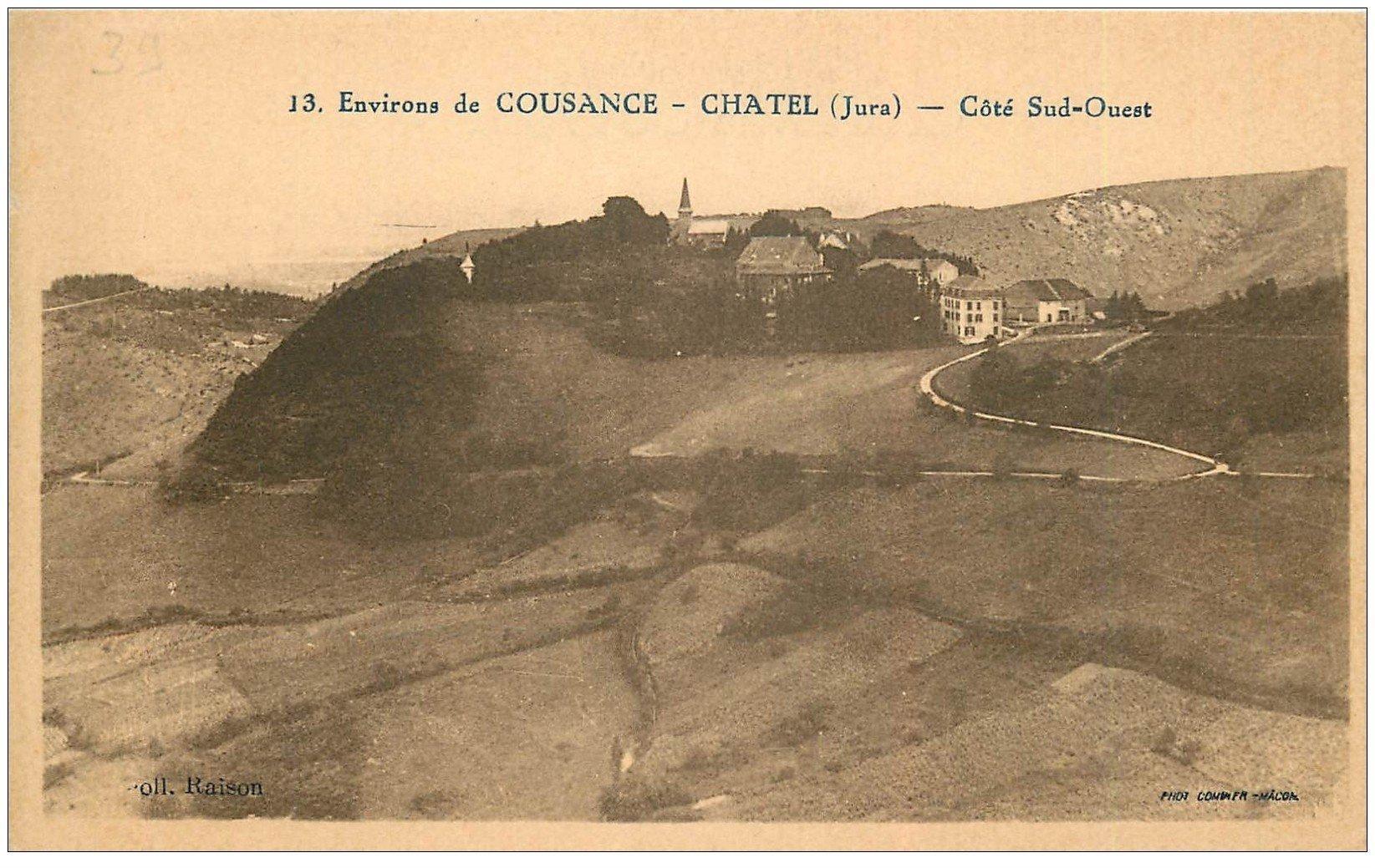 carte postale ancienne 39 CHATEL. Côté Sud-Ouest