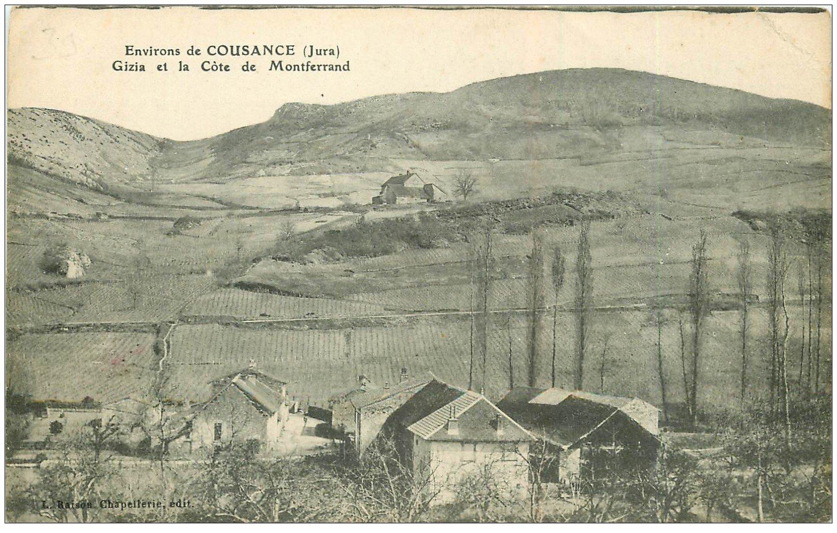 carte postale ancienne 39 COUSANCE. Gizia et Côte de Montferrand