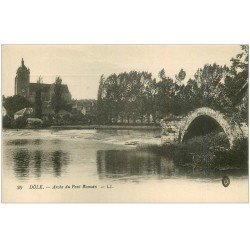 carte postale ancienne 39 DOLE. Arche Pont Romain