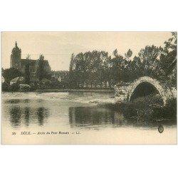 carte postale ancienne 39 DOLE. Arche Pont Romain