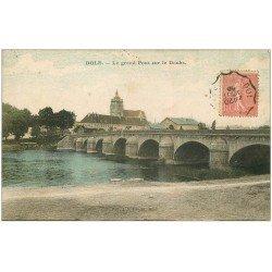 carte postale ancienne 39 DOLE. Grand Pont 1905