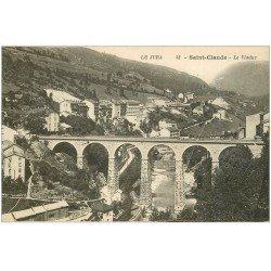 carte postale ancienne 39 SAINT-CLAUDE. Le Viaduc 48