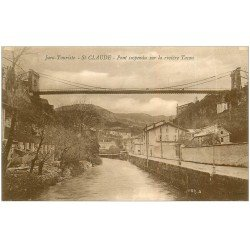 carte postale ancienne 39 SAINT-CLAUDE. Pont suspendu