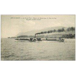 carte postale ancienne 73 AIX-LES-BAINS. Bateau ' Le Savoie ' départ du Port pour Tour du Lac