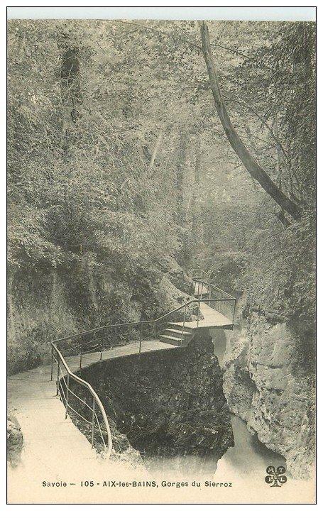 carte postale ancienne 73 AIX-LES-BAINS. Gorges de Sierroz