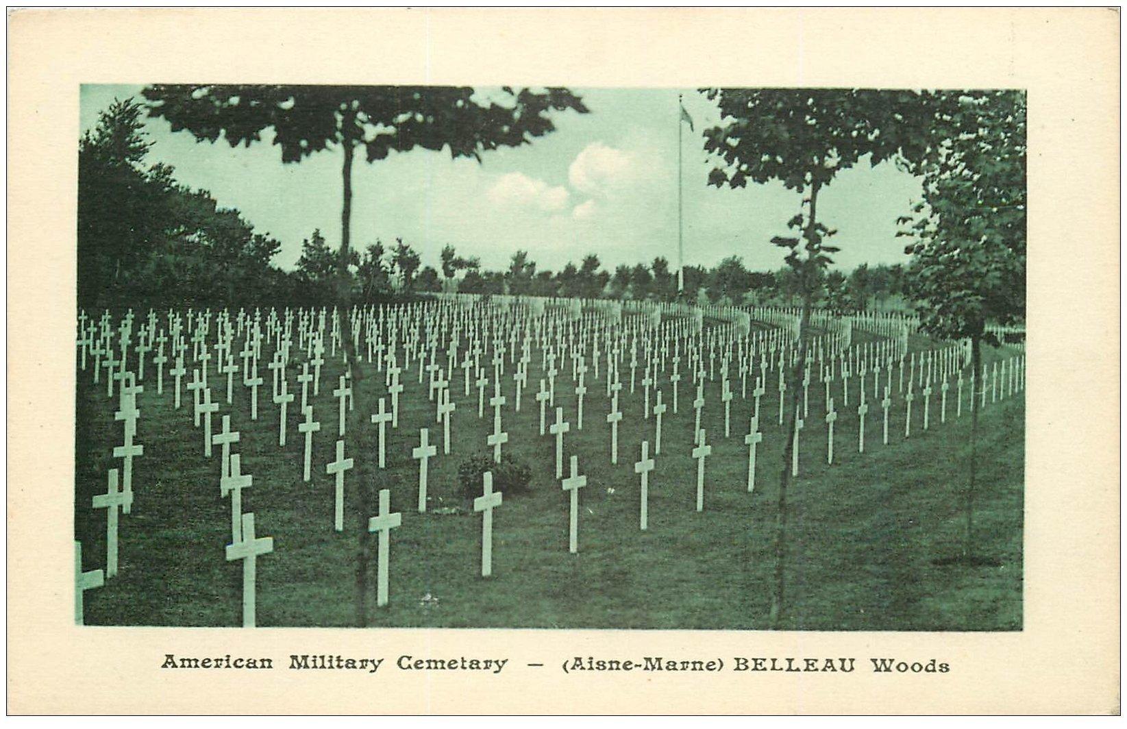 carte postale ancienne 02 BELLEAU. American Military Cemetary. Cimetière Américain