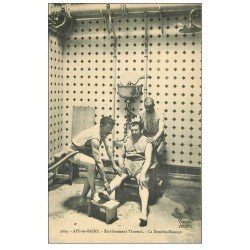 carte postale ancienne 73 AIX-LES-BAINS. La Douche et Massage Etablissement Thermal