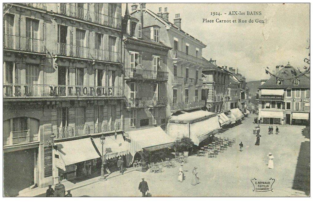 73 aix les bains place carnot et rue de gen ve for Rue des bains
