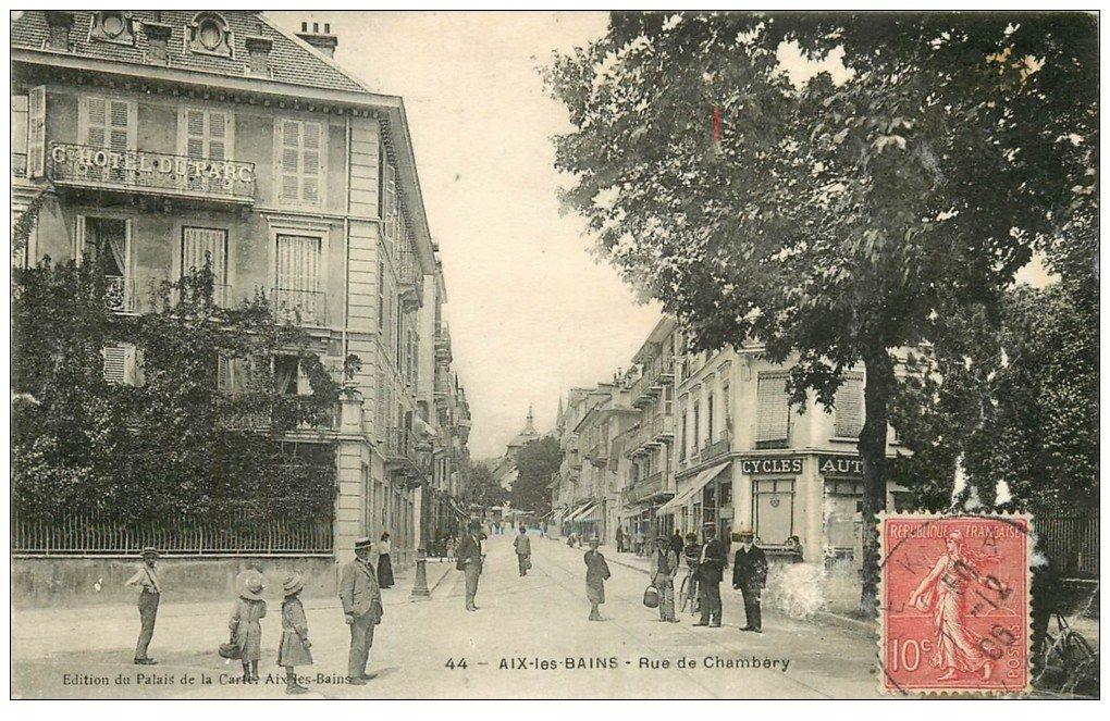 73 aix les bains rue de chamb ry h tel du parc 1906 for Rue des bains