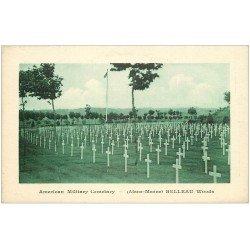carte postale ancienne 02 BELLEAU. American Military Cemetary. Cimetière Américain 2.