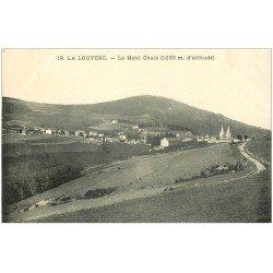 carte postale ancienne 07 LA LOUVESC. Le Mont Chaix