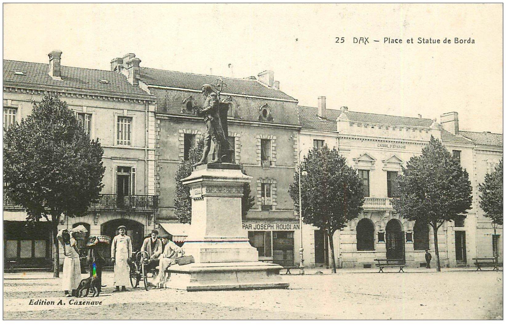 carte postale ancienne 40 DAX. Place et Statue de Borda