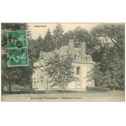 carte postale ancienne 27 AMBENAY. Château Transière 1914
