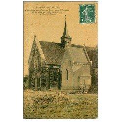 carte postale ancienne 27 BAUX-DE-BRETEUIL. Chapelle Notre-Dame du Désert 1908