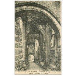 carte postale ancienne 27 BEAUMONT-LE-ROGER. Abbaye Ruines et Entrée