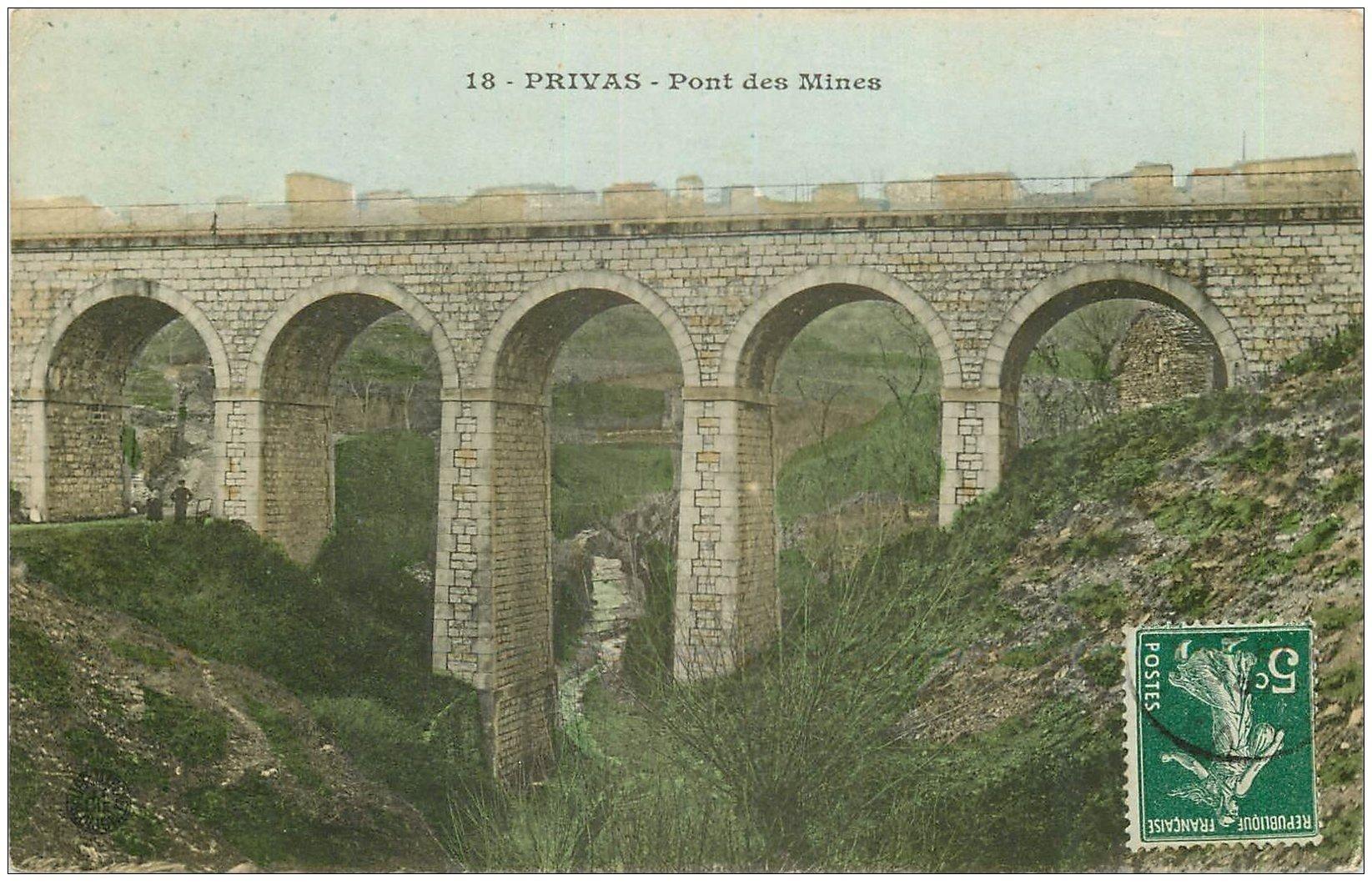 carte postale ancienne 07 PRIVAS. Pont des Mines