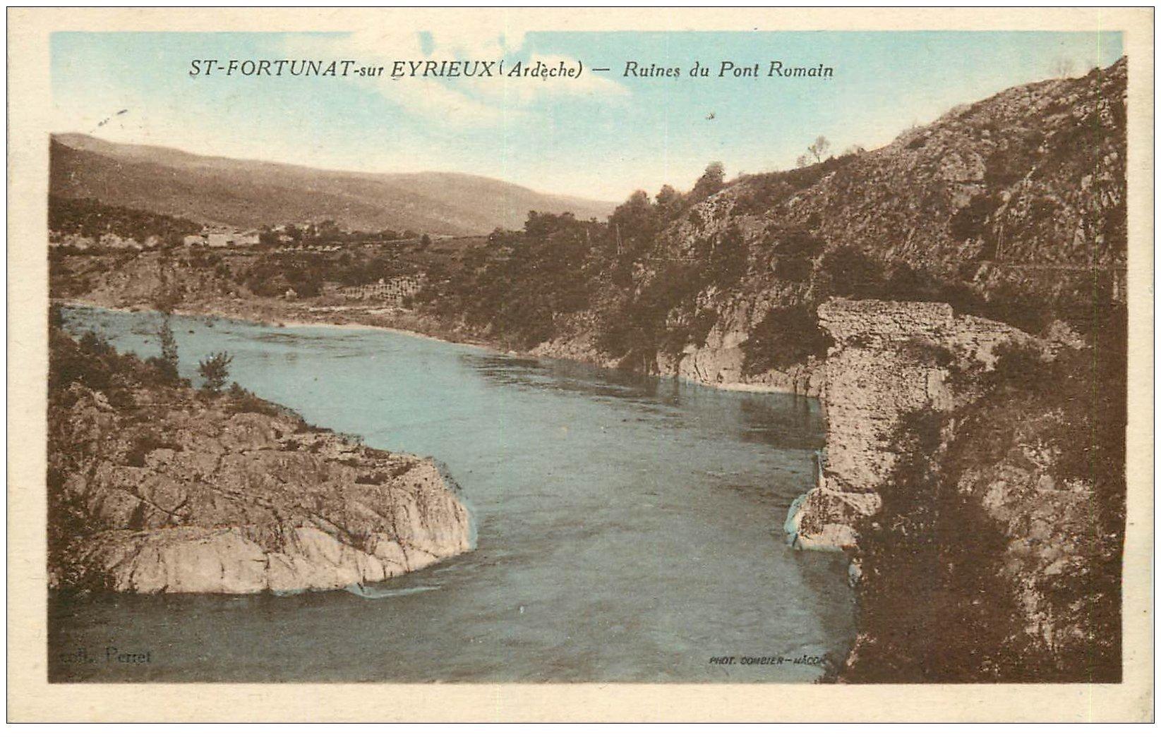 carte postale ancienne 07 SAINT-FORTUNAT-SUR-EYRIEUX. Ruines du Pont Romain 1937