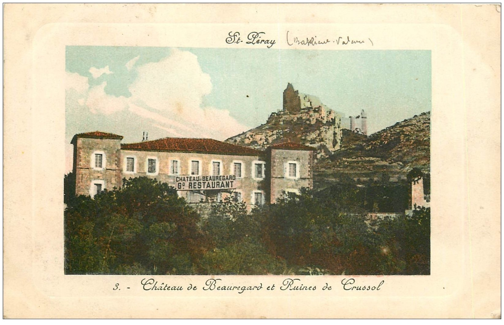 carte postale ancienne 07 SAINT-PERAY. Restaurant Château Beauregard et ruines Crussol
