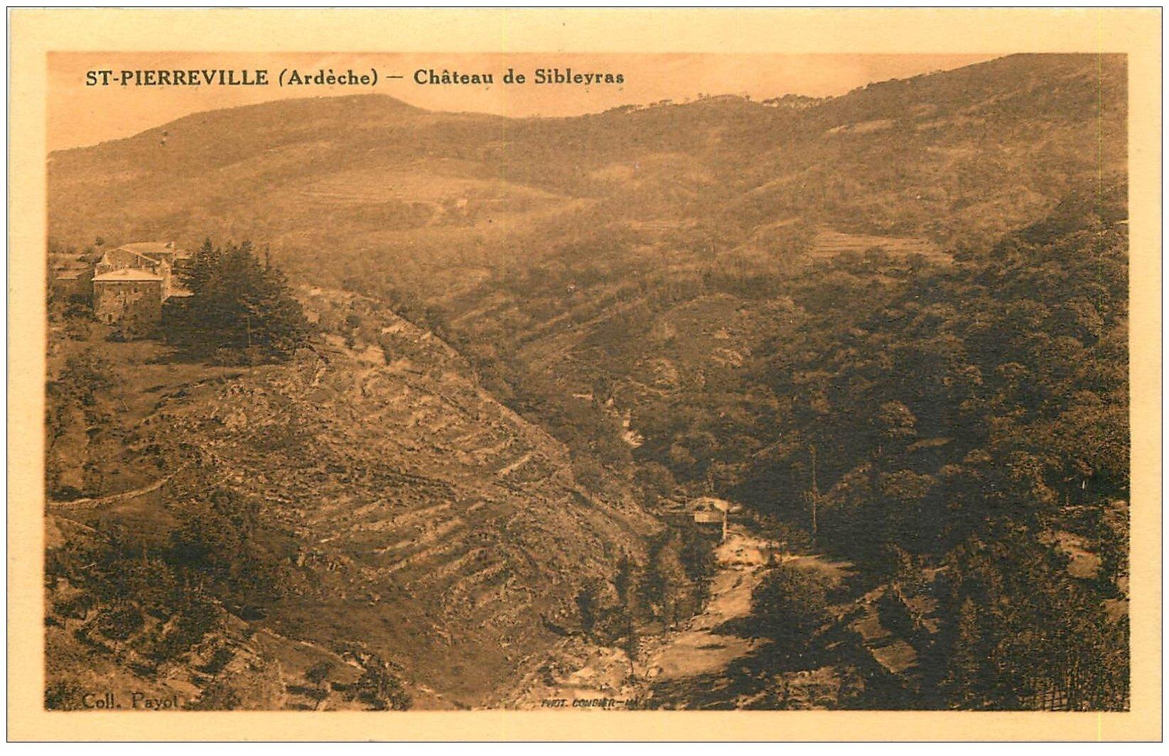 carte postale ancienne 07 SAINT-PIERREVILLE. Château de Sibleyras 1935