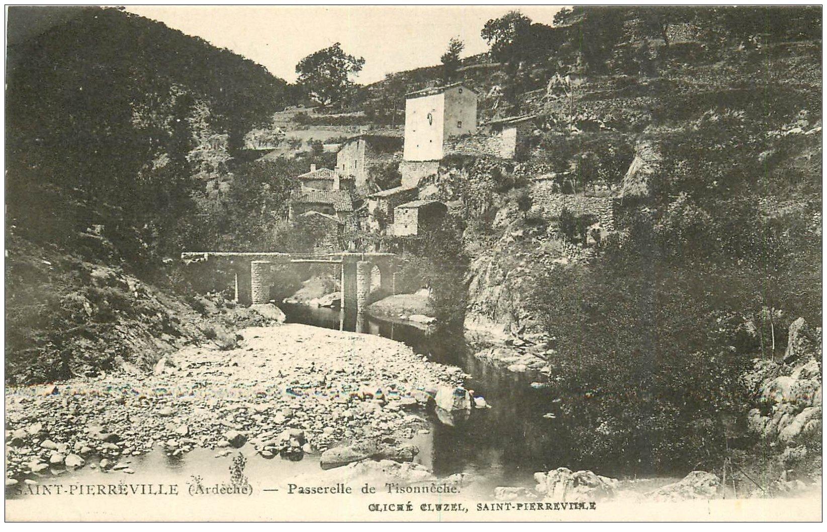 carte postale ancienne 07 SAINT-PIERREVILLE. Passerelle de Tisonnèche