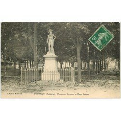 carte postale ancienne 07 TOURNON. Monument Rampon Place Carnot 1912