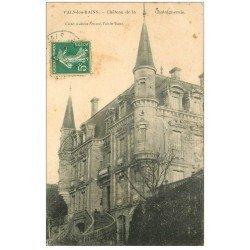 carte postale ancienne 07 VALS-LES-BAINS. Château de Chataigneraie 1909