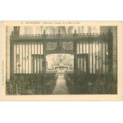 carte postale ancienne 27 EVREUX. Cathédrale Chapelle vers 1900