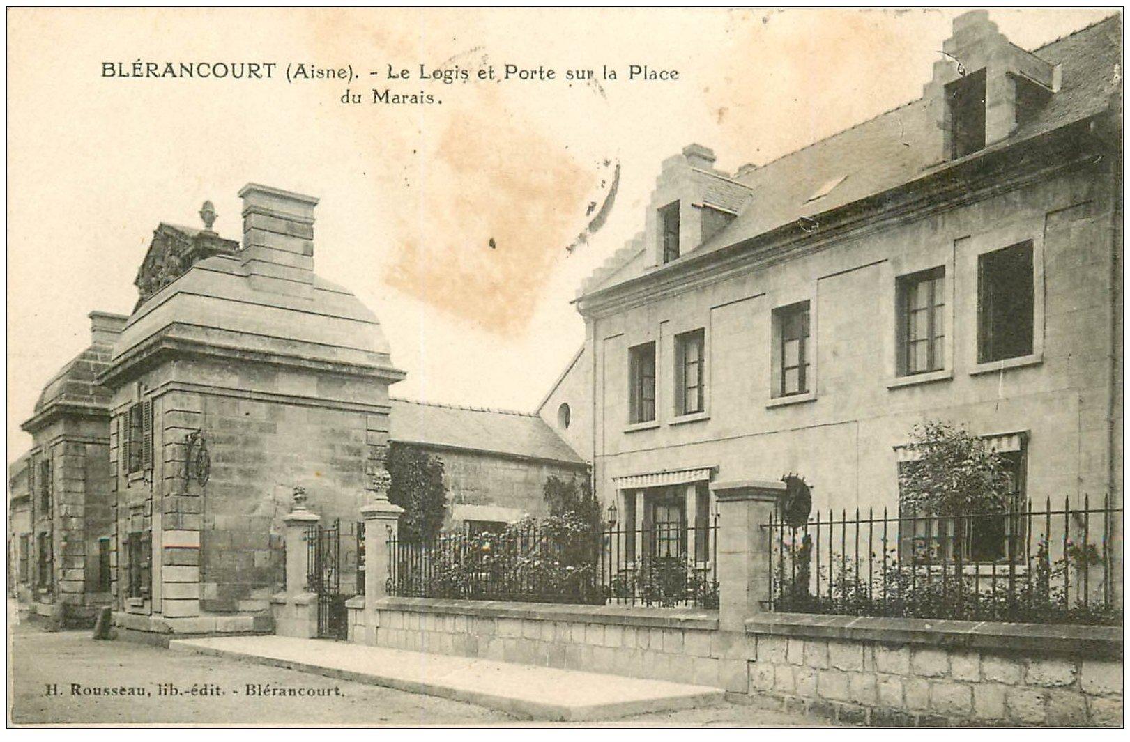 carte postale ancienne 02 BLERANCOURT. Logis et Porte Place du Marais