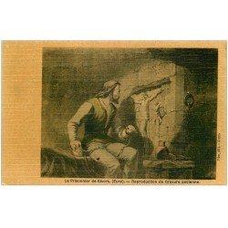 carte postale ancienne 27 GISORS. Le Prisonnier d'après Gravure ancienne. Carte toilée