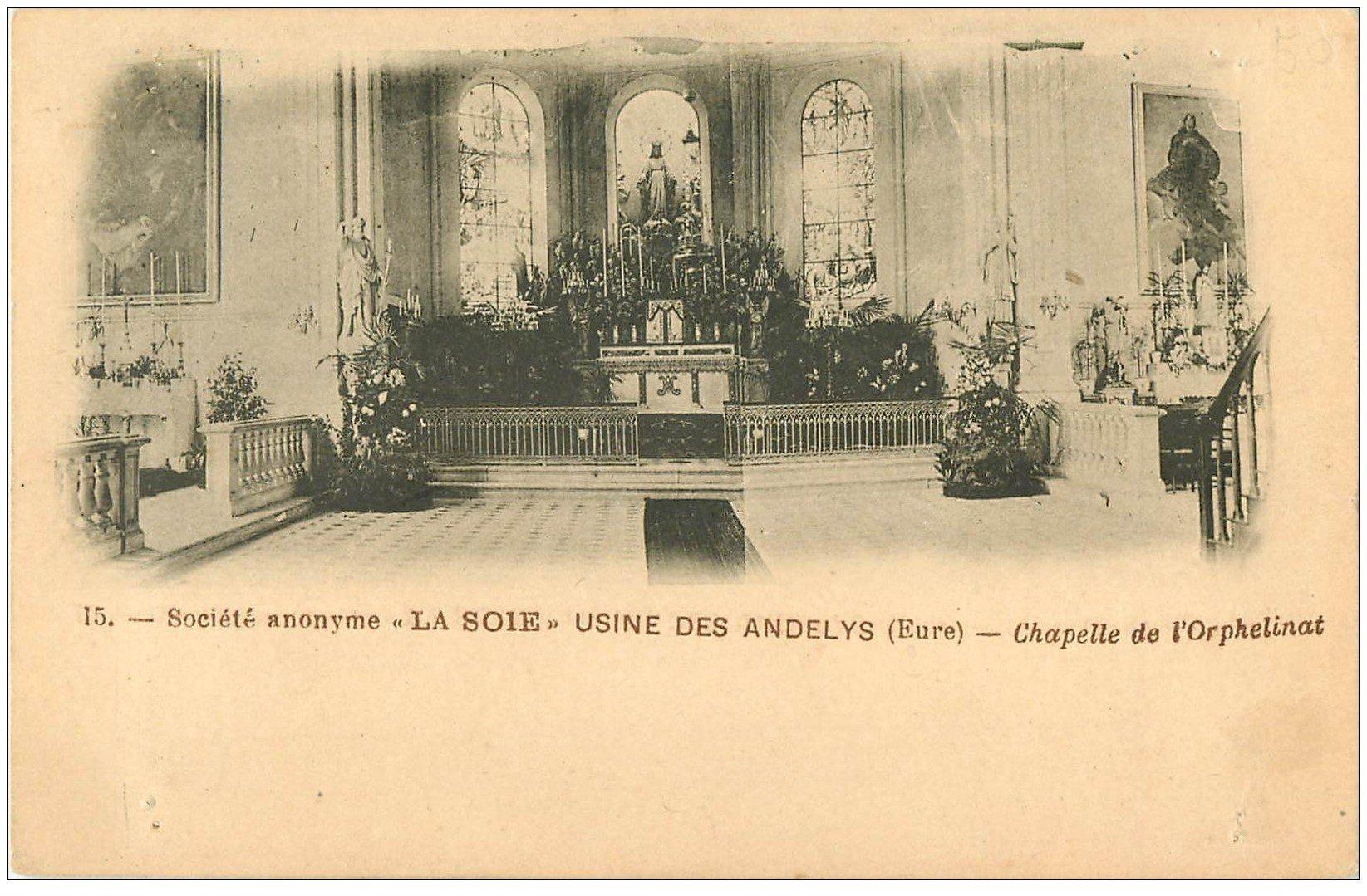 carte postale ancienne 27 LES ANDELYS. Chapelle Orphelinat. Société La Soie Usine des Andelys