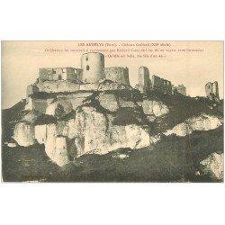 carte postale ancienne 27 LES ANDELYS. Château Gaillard ( Richard Coeur-de-Lion )