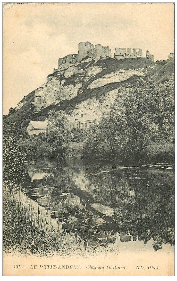 carte postale ancienne 27 LES ANDELYS. Château Gaillard 1915