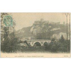 carte postale ancienne 27 LES ANDELYS. Château Gaillard et Pont 1905